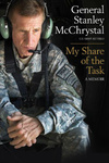 Stanley McChrystal: My Share of the Task
