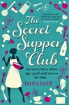 Dana Bate: The Secret Supper Club