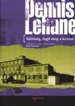 Dennis Lehane: Sötétség, fogd meg a kezem