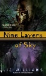 Liz Williams: Nine Layers of Sky