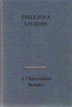 Émile Zola: Lourdes