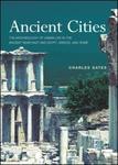 Charles Gates: Ancient Cities
