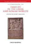 Beryl Rawson (szerk.): A Companion to Families in the Greek and Roman Worlds
