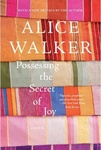 Alice Walker: Possessing the Secret of Joy