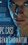 P. C. Cast – Gena Showalter: After Moonrise