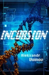 Aleksandr Voinov: Incursion