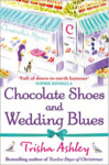 Trisha Ashley: Chocolate Shoes and Wedding Blues