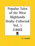 J. F. Campbell: Popular Tales of the West Highlands