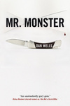 Dan Wells: Mr. Monster