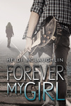 Heidi McLaughlin: Forever My Girl