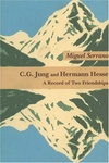 Miguel Serrano: C. G. Jung and Hermann Hesse