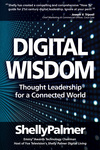 Shelly Palmer: Digital Wisdom