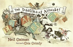 Neil Gaiman: The Dangerous Alphabet