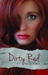 Tarryn Fisher: Dirty Red