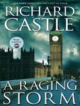 Richard Castle: A Raging Storm