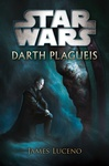 James Luceno: Darth Plagueis