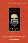 Amelie Nothomb: Fear and Trembling