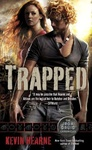 Kevin Hearne: Trapped