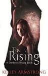 Kelley Armstrong: The Rising