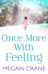 Megan Crane: Once More With Feeling