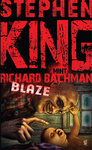 Stephen King (Richard Bachman): Blaze