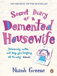 Niamh Greene: Secret Diary of a Demented Housewife