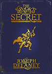 Joseph Delaney: The Spook's Secret
