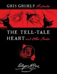 Edgar Allan Poe: The Tell-Tale Heart and Other Stories