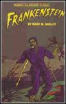 Mary Shelley: Frankenstein (Regents Illustrated Classics)