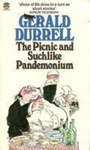 Gerald Durrell: The Picnic and Suchlike Pandemonium