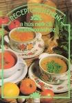 Frankné Tamás Anikó Receptgyűjtemény a hús nélküli táplálkozáshoz 294 ételrecept