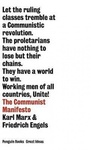 Karl Marx – Friedrich Engels: The Communist Manifesto