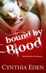 Cynthia Eden: Bound by Blood