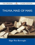 Edgar Rice Burroughs: Thuvia, Maid of Mars