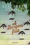 Elizabeth Strout: A Burgess fiúk