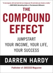 Darren Hardy: The Compound Effect