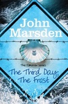 John Marsden: The Third Day, The Frost