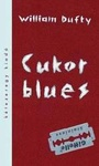 William Dufty: Cukor blues