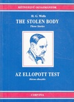 H. G. Wells: The Stolen Body – Three Stories