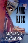 Anne Rice: Armand, a vámpír