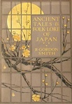 Richard Gordon Smith: Ancient Tales and Folklore of Japan