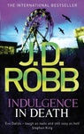 J. D. Robb: Indulgence in Death