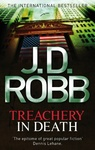 J. D. Robb: Treachery in Death