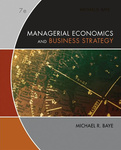 Michael Baye: Managerial Economics and Business Strategy
