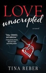 Tina Reber: Love Unscripted