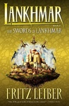 Fritz Leiber: The Swords of Lankhmar