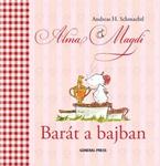 Andreas H. Schmachtl: Alma Magdi – Barát a bajban