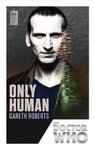 Gareth Roberts: Doctor Who: Only Human