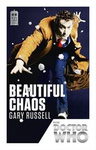Gary Russell: Doctor Who: Beautiful Chaos