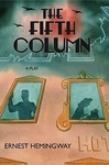 Ernest Hemingway: The Fifth Column